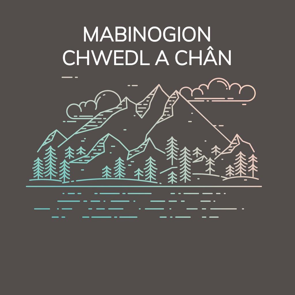 Mabinogion Chwedl a Chân